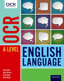 OCR a Level English Language: OCR a Level English Language