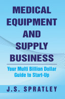 Medical Equipment And Supply Business