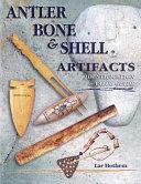 Antler  Bone   Shell Artifacts