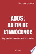 Ados  la fin de l innocence