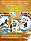 Box Set Children s Books  Horse Pictures   Horse Facts   Panda Book For Kids   Weird Panda Tales   Funny Cat Joke Book For Kids