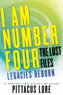 I Am Number Four The Lost Files Legacies Reborn