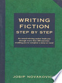 Writing Fiction Step by Step