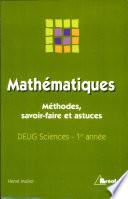 illustration Mathématiques. Méthodes, savoir-faire et astuces, DEUG Sciences, 1ère année