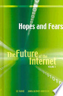 The Future of the Internet  Hopes and fears