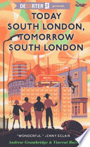Today South London  Tomorrow South London Book PDF