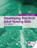 Developing Practical Adult Nursing Skills Third Edition