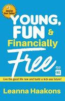 Young  Fun   Financially Free
