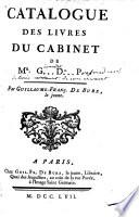 Catalogue des livres du cabinet de Mr  G    D    P