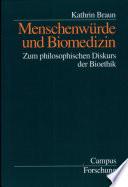 Menschenwürde und Biomedizin