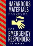 Hazardous Materials Handbook for Emergency Responders