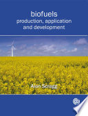 Biofuels, production, application and development
