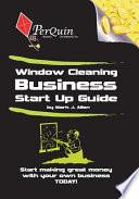 Window Cleaning Business Start up Guide