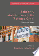 Solidarity Mobilizations in the    Refugee Crisis
