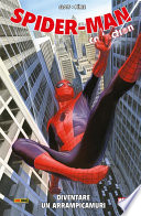 Spider Man  Diventare Un Arrampicamuri  Spider Man Collection