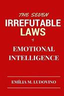 download ebook the seven irrefutable laws of emotional intelligence pdf epub