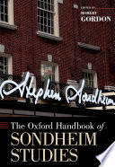 The Oxford Handbook of Sondheim Studies