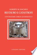 Restauro e catastrofi