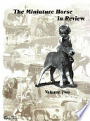 The Miniature Horse in Review Two