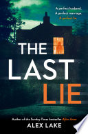 The Last Lie The Must Read New Thriller From The Sunday Times Bestselling Author