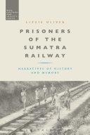 Prisoners of the Sumatra Railway