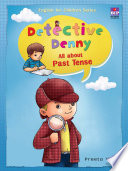 Detective Denny : All about Past Tense