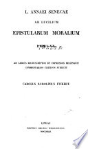 L  Annaei Senecae Ad Lucilium epistularum moralium libri XX