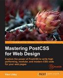 Mastering Postcss for Web Design