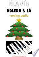 Klavír, koleda & já (+online audio)