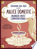 Katherine Hall Page Presents Malice Domestic 11  Murder Most Conventional