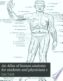 An Atlas of human anatomy for students and physicians 1