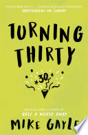Turning Thirty by Mike Gayle