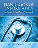 Handbook of Informatics for Nurses   Healthcare Professionals