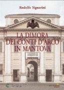 La dimora dei conti d Arco in Mantova
