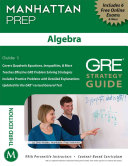 Algebra GRE Strategy Guide  3rd Edition