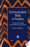 Communication Skills in Practice