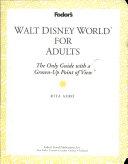 Fodor s Walt Disney World for adults