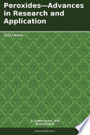 Peroxides   Advances in Research and Application  2013 Edition