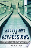 Recessions and Depressions  Understanding Business Cycles  2nd Edition