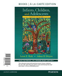 Infants  Children  and Adolescents  Books a la Carte Edition