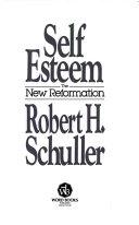 Self Esteem The New Reformation
