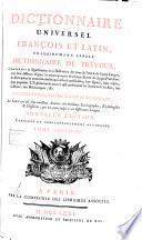 Dictionnaire universel fran  ois et latin