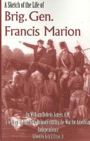 A Sketch of the Life of Brig  Gen  Francis Marion