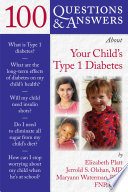 100 Questions Answers About Your Child S Type 1 Diabetes