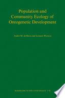 Population And Community Ecology Of Ontogenetic Development