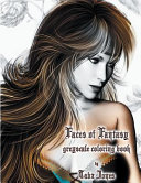 Faces of Fantasy Greyscale Coloring Book