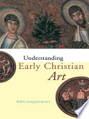 Understanding Early Christian Art