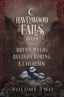 Legends Of Havenwood Falls Volume Two