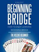 Enjoy Beginning Bridge