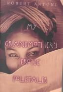My Grandmother s Erotic Folktales
